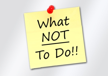 what-not-to-do